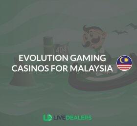 evolution gaming casinos for Malaysia